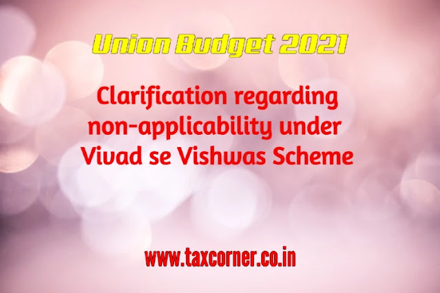 clarification-regarding-non-applicability-under-vivad-se-vishwas-scheme
