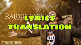 Rajdulaari Lyrics in English | With Translation | – Hansraj Raguwanshi
