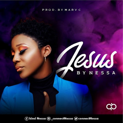 Jesus by Kind Nessa Download Mp3