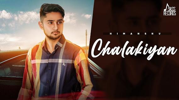 Chalakiyan Song Lyrics | Himanshu | New Punjabi Songs 2021| Jass Records Lyrics Planet