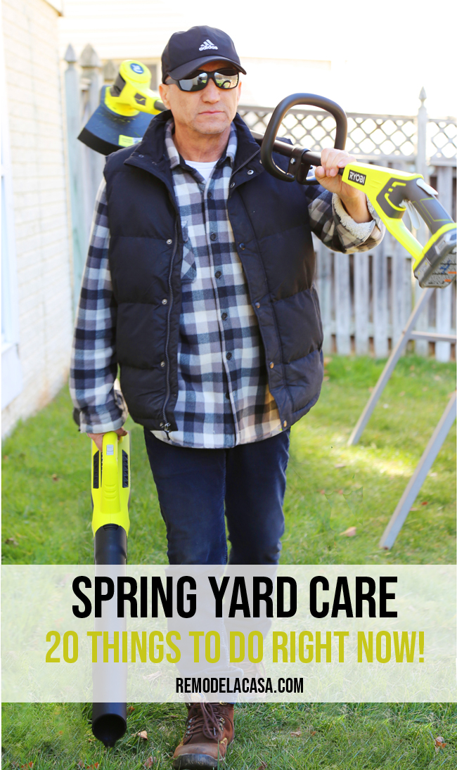 Yard work - 20 Things to do right now - Spring edition