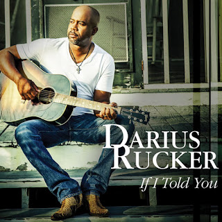 If I Told You - Darius Rucker