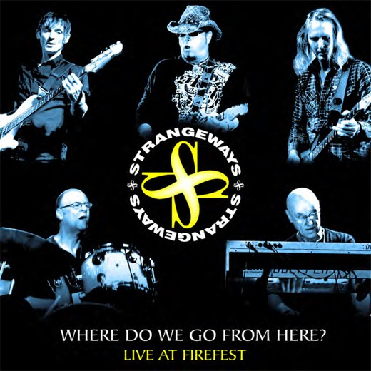 STRANGEWAYS - Where Do We Go From Here? [Live At Firefest] Out Of Print full