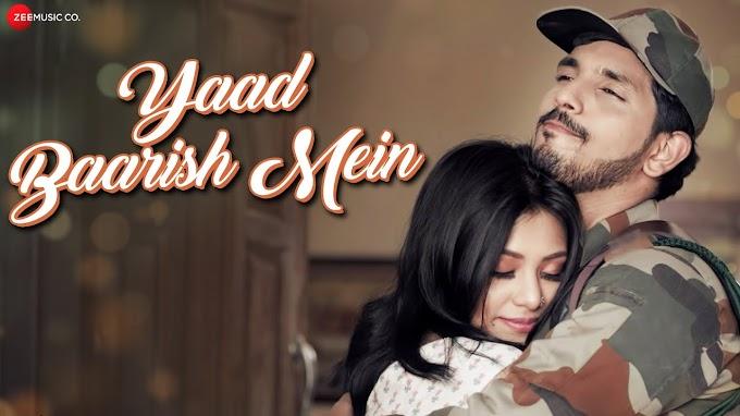 Yaad Baarish Mein Lyrics :- Baarish | Sonnal Pradhaan | Kanwar Dhillon | Prashant Rai