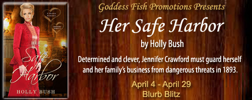 Her Safe Harbor by Holly Bush ♥ Book Tour & GIVEAWAY ♥ (Historical Romance)