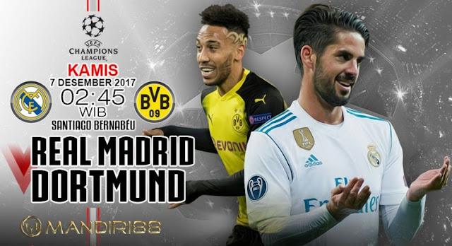 Real Madrid akan menjamu Borussia Dortmund pada tabrak terakhir fase grup H Liga Champions  Berita Terhangat Prediksi Bola : Real Madrid Vs Borussia Dortmund , Kamis 07 Desember 2017 Pukul 02.45 WIB @ SCTV