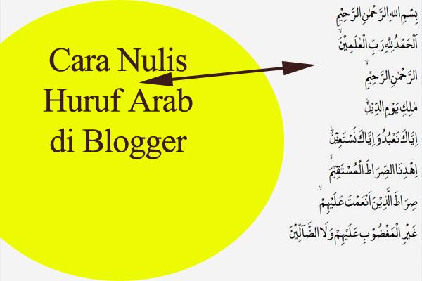 Cara Menulis Huruf Arab di Blogger