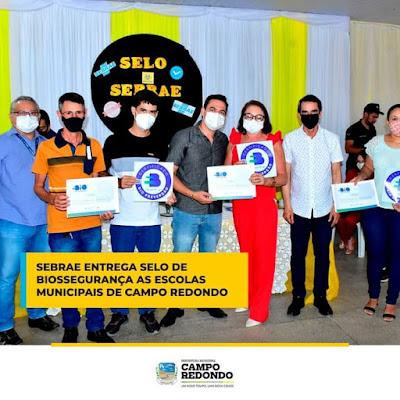 EDUCAÇÃO: SEBRAE ENTREGA SELO DE BIOSSEGURANÇA AS ESCOLAS MUNICIPAIS DE CAMPO REDONDO/RN