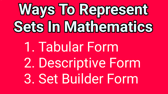 ways to represent sets in mathematics