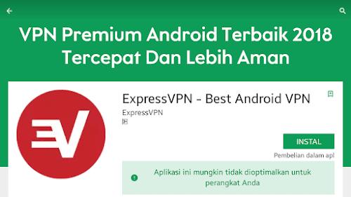 Aplikasi vpn premium android terbaik