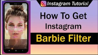Barbie filter || How to get barbie filter Instagram