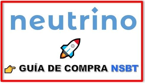 Cómo y Dónde Comprar Neutrino Token (NSBT)