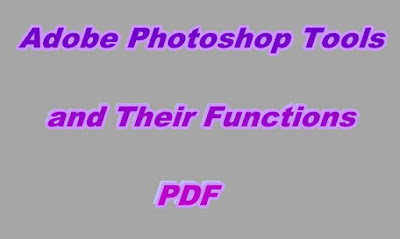 Adobe Photoshop Tools and Their Functions PDF