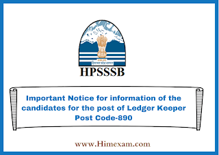 Important Notice for information of the candidates for the post of Ledger Keeper Post Code-890