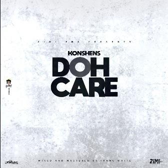 Doh Care Lyrics - Konshens