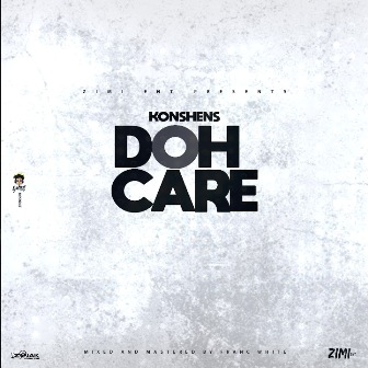 Doh Care Lyrics - Konshens