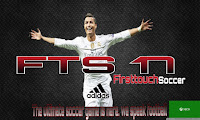 First Touch Soccer 2017 (FTS 17) APK + Data (Obb) File + Mod APK Latest Version Free Download For Android And Tablets