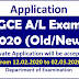 Application : GCE A/L Exam 2020 (Old/New)