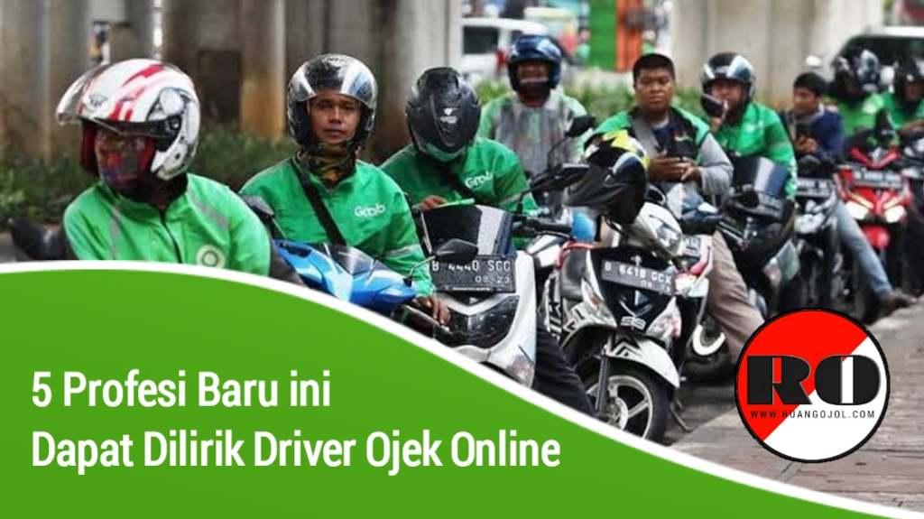 5 Profesi Baru yang Bisa Dilirik Driver Ojek Online
