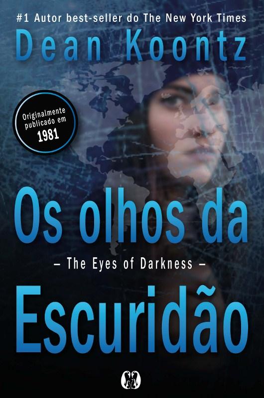 'The Eyes of Darkness' que menciona vírus criado em Wuhan chega ao Brasil