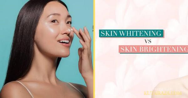 Perbedaan Produk Whitening dan Brightening