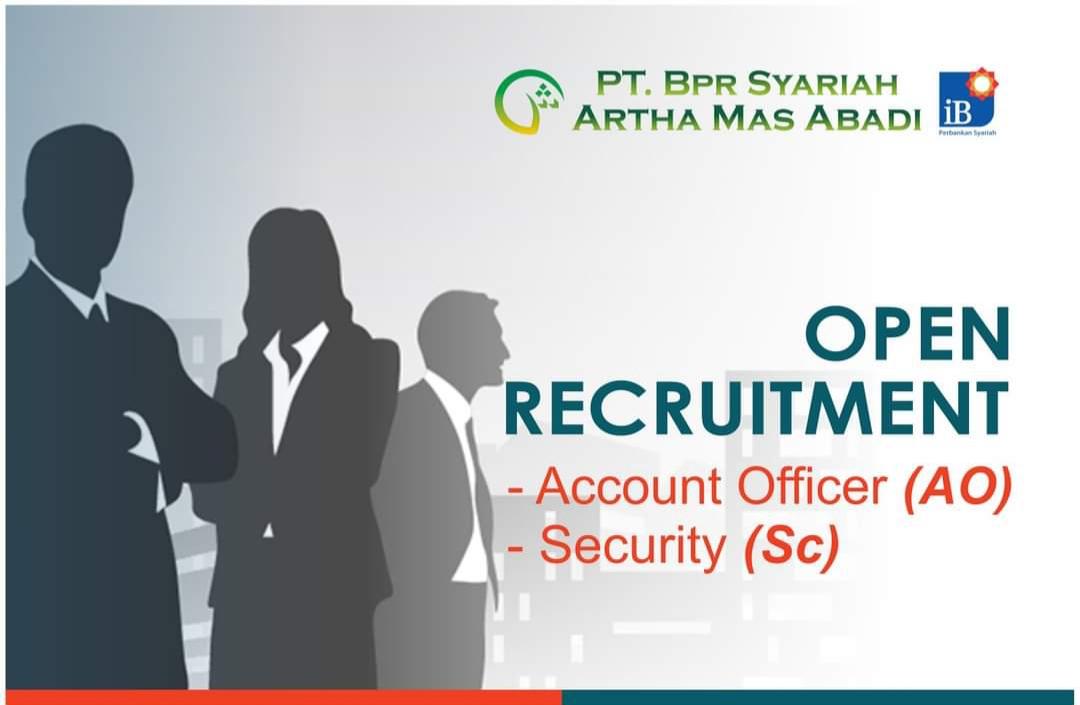 PT. BPR Syariah Artha Mas Abadi Pati Membuka Lowongan Kerja Posisi Account Officer (AO) & Security (SC)