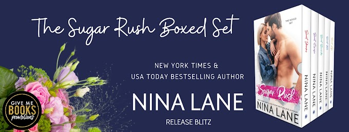 RELEASE BLITZ PACKET - The Sugar Rush Boxed Set by Nina Lane