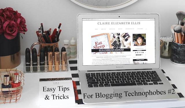 Easy Tips & Tricks For Beauty Blogging Technophobes #2