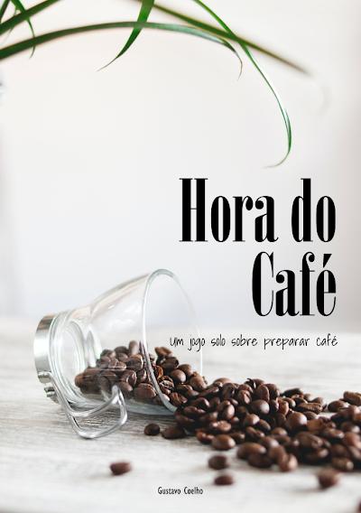 Hora do Café - Um jogo solo sobre preparar café