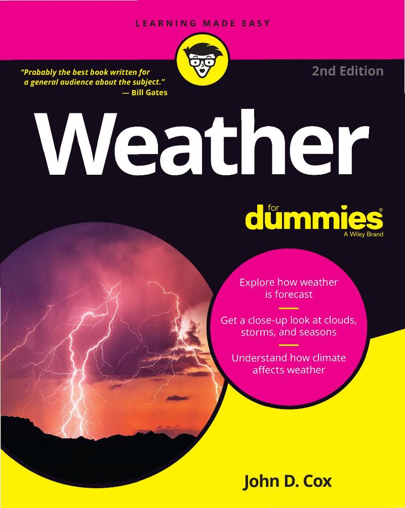 Weather for Dummies, 2nd Edition – John D. Cox