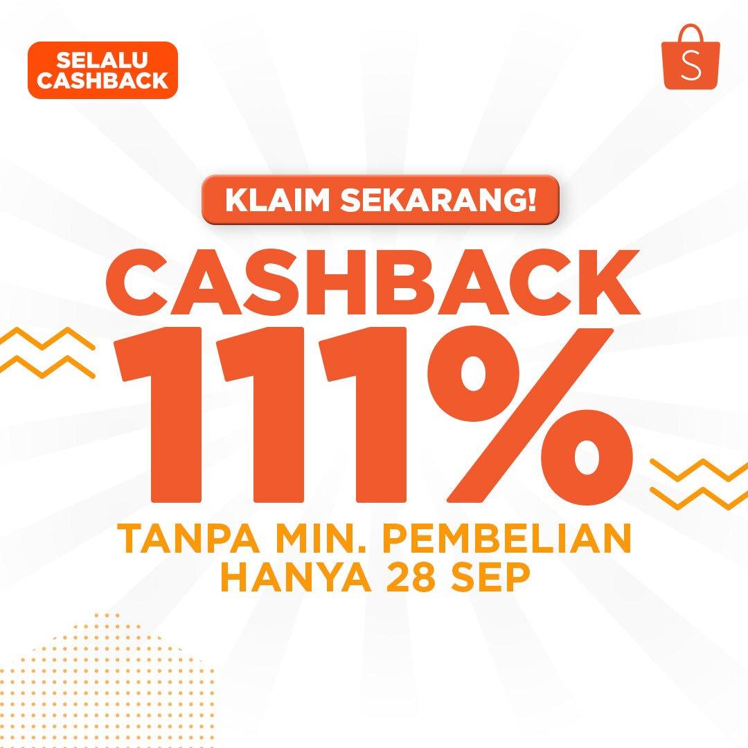 Shopee - Promo Cashback 111% Tanpa Min Pembelian di Hari INI