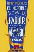 http://lecturasmaite.blogspot.com.es/2013/05/el-increible-viaje-del-faquir-que-se.html