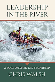 Leadership In The River: Obeying God In Our Leadership by Chris Walsh - book promotion companies