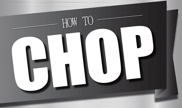 How to master your chopping skills?