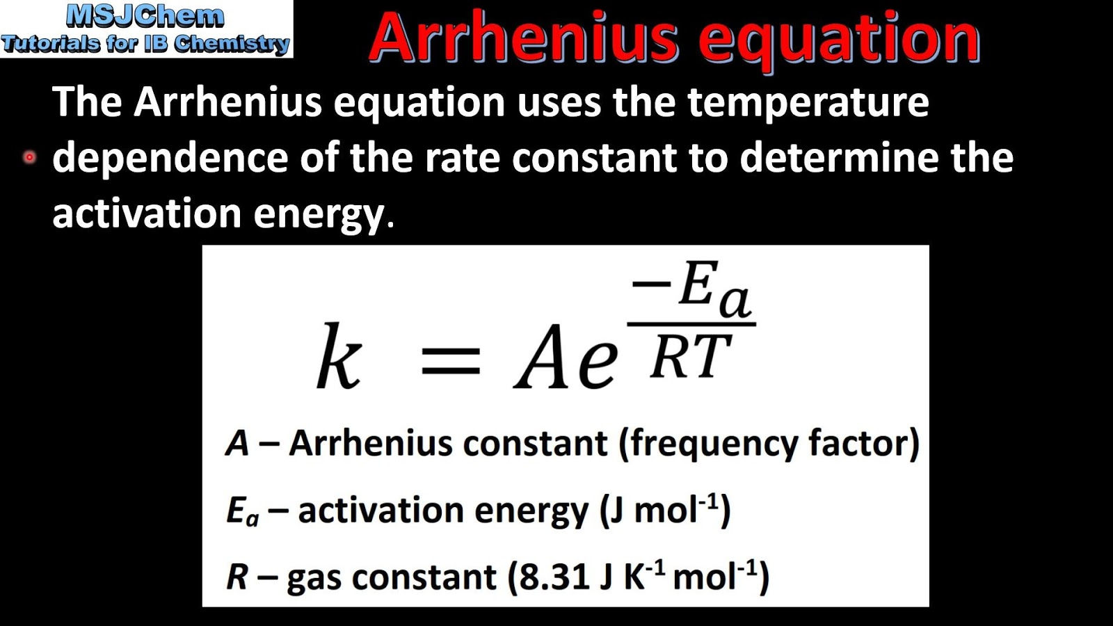 Arrhenius Equation Increasing Temperature Increases The