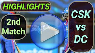 CSK vs DC 2nd Match 2021