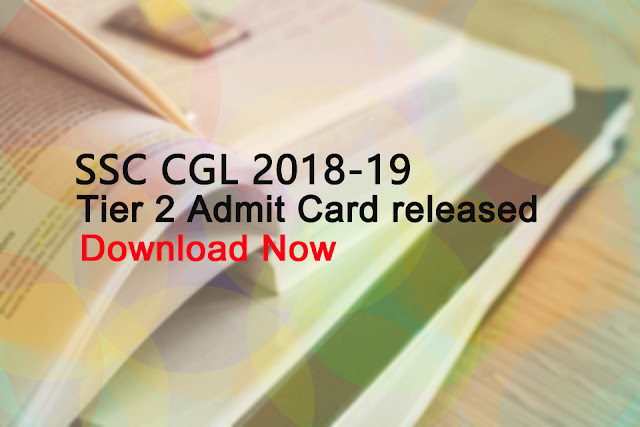 SSC CGL Tier 2 Admit card Download Now