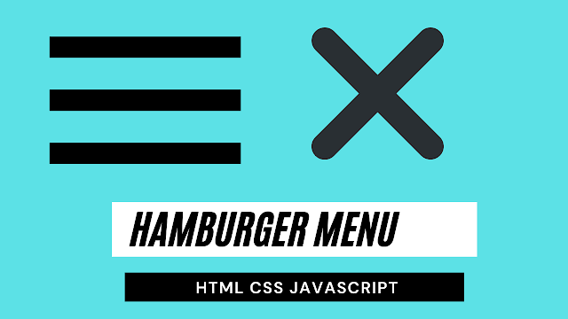 Hamburger Menu html css javascript | hamburger menu code