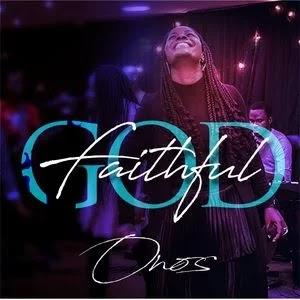 DOWNLOAD: Onos Ariyo - Faithful God [Mp3 + Lyrics + Video]