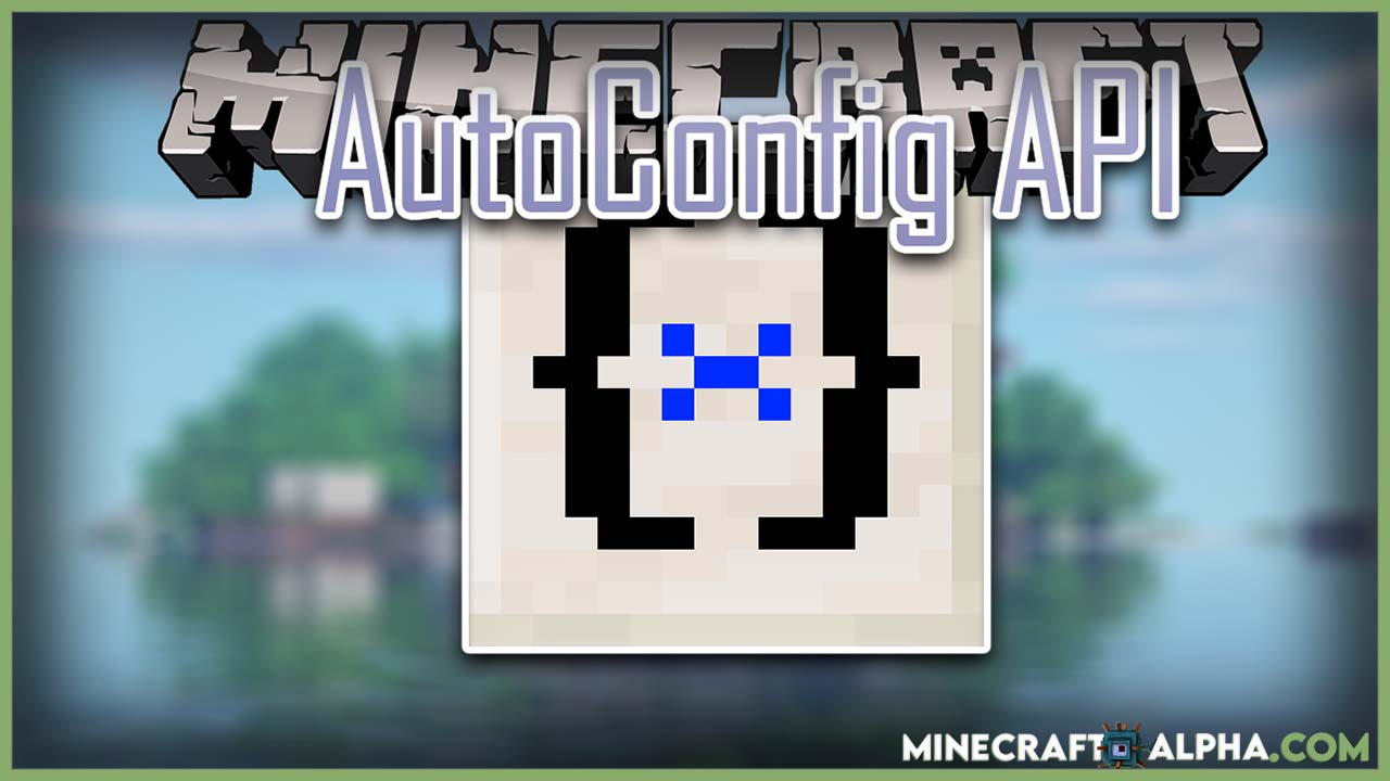 Minecraft Auto Config Updated API Mod For 1.17.1