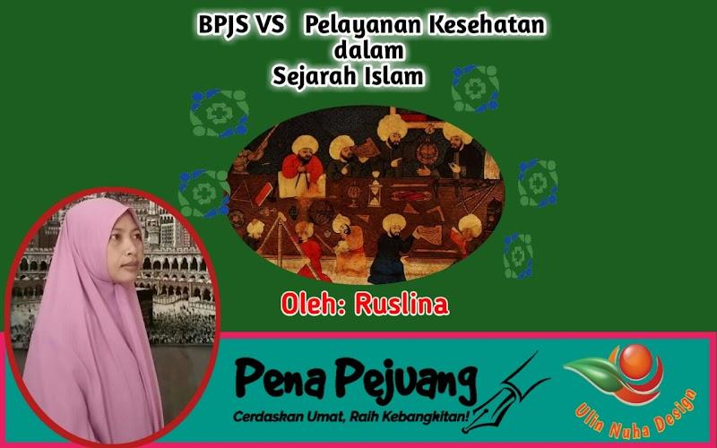 BPJS VS Pelayanan Kesehatan dalam Sejarah Islam