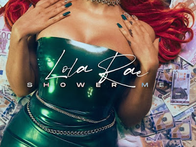 [MUSIC+VIDEO] Lola Rae – Shower Me