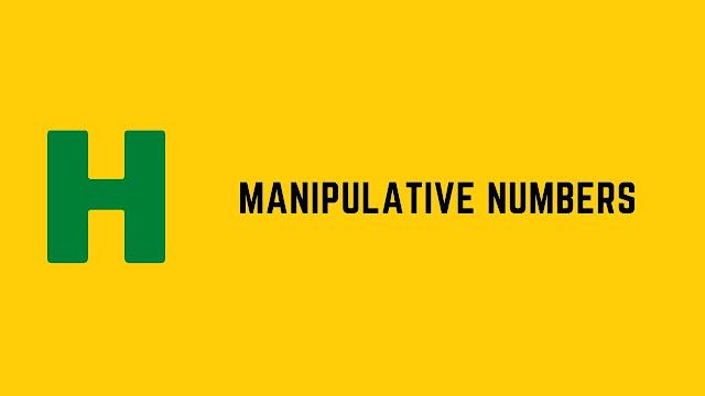 HackerRank Manipulative Numbers problem solution