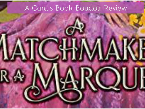 A Matchmaker for a Marquess by Christi Caldwell Review