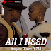 AUDIO MUSIC | Maryann Queen Ft Tid -  All I Need | DOWNLOAD Mp3 SONG