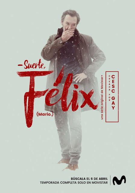 Póster de 'Félix' la nueva serie de Cesc Gay protagonizada por Leonardo Sbaraglia para Movistar+