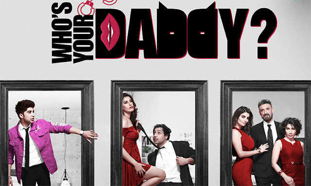 Who's Your Daddy Review in hindi – A Partly Entertaining Coming-Of-Age Tale