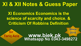 Economics is the science of scarcity and choice. & Criticism Of Robbins Definition