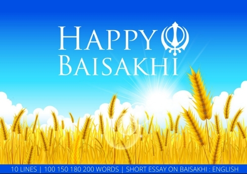 BAISAKHI ESSAY, PARAGRAPH IN ENGLISH: 10 LINES, 100 200 250 300 WORDS