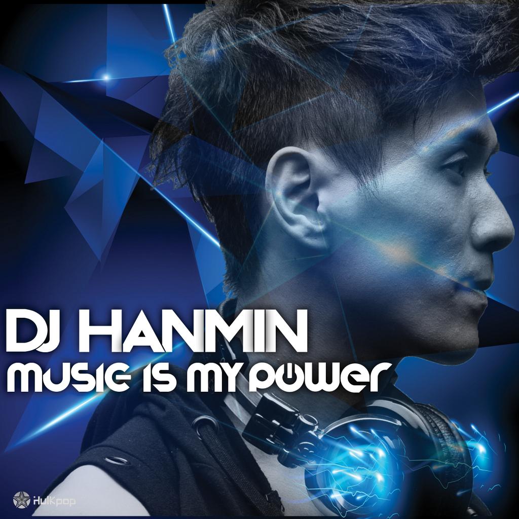DJ Hanmin – Vol.3 Music Is My Power